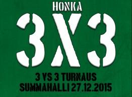 Ensimmäinen HONKA 3×3 tapahtuma joulukuussa Summahallilla