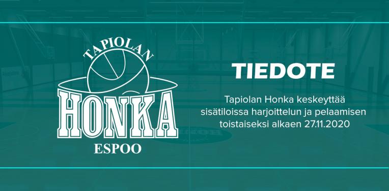 Tiedote: Tapiolan Honka keskeyttää sisätiloissa harjoittelun ja pelaamisen toistaiseksi alkaen 27.11.2020